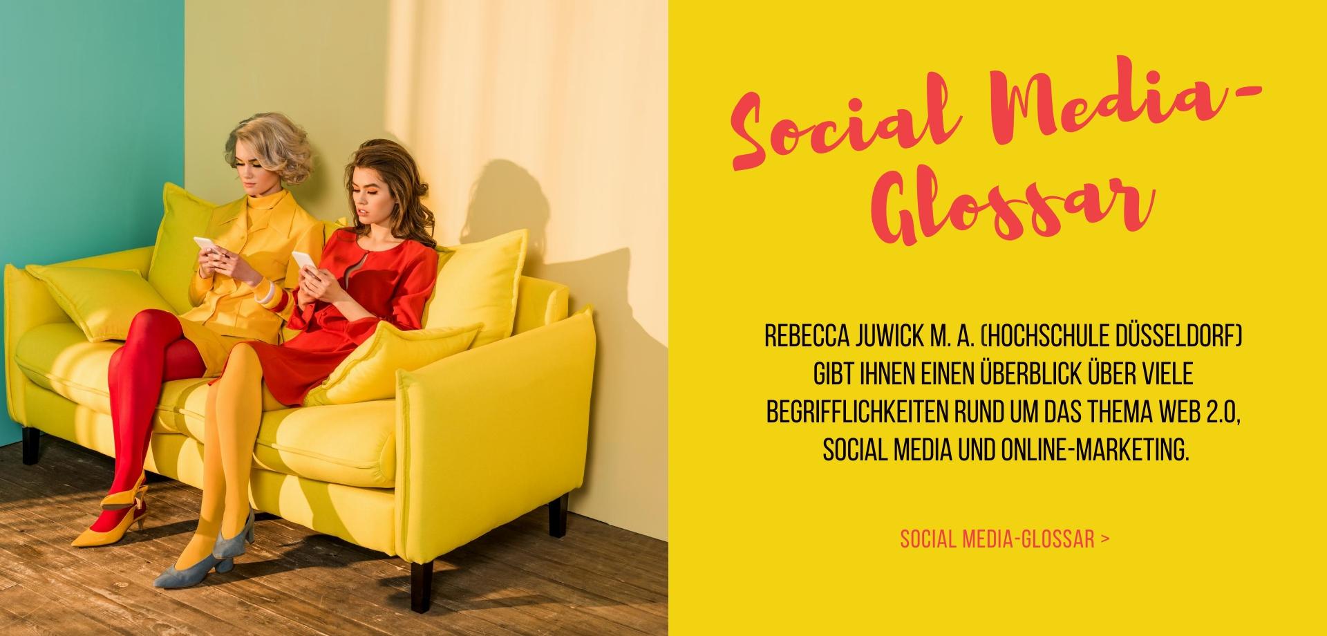 Social Media Glossar von Rebecca Juwick, HSD